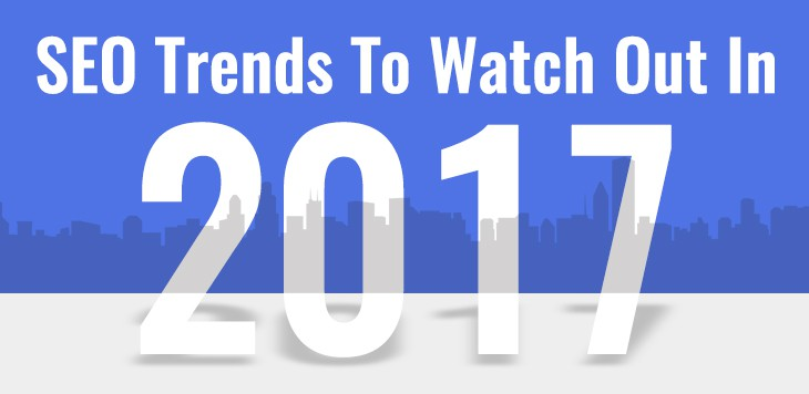 Seo-trends-to-watch-out-in-2017