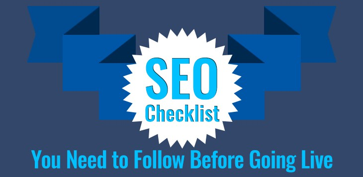 SEO Checklist You Need to Follow Before Going Live