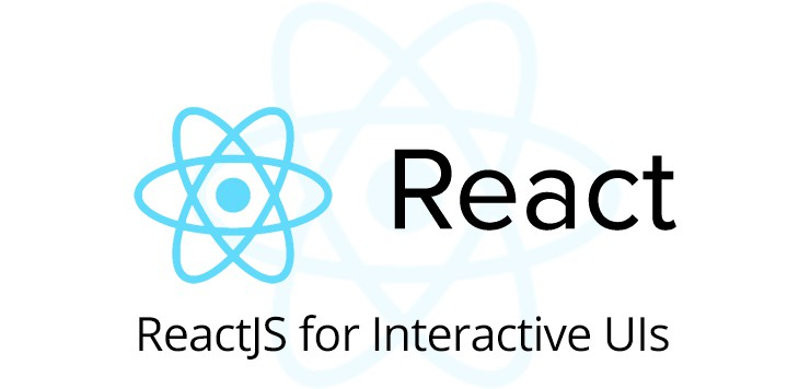 ReactJS for Interactive UIs