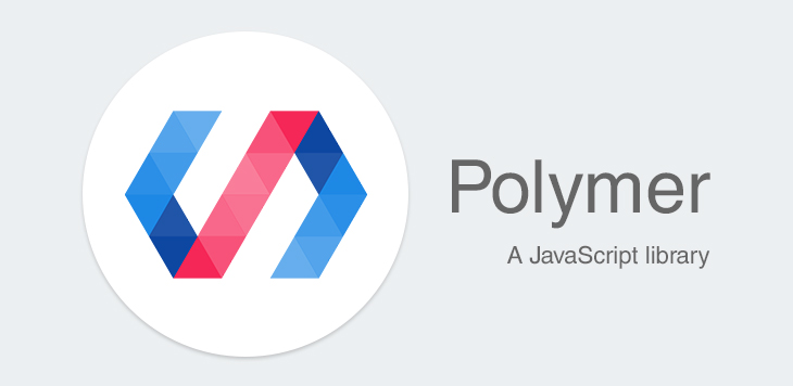 Introduction to Polymer.JS – A JavaScript library