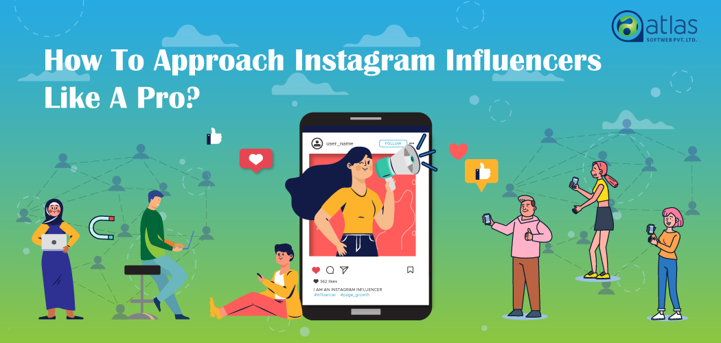 How To Approach Instagram Influencers Like A Pro?